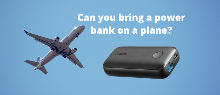 Can you bring a power bank on a plane